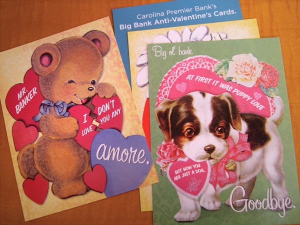 "Carolina Premier Bank ""Big Bank"" anti-Valentine's cards"
